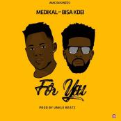 MEDIKAL FEAT BISA KDEI - For You