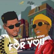 KISS DANIEL X WIZKID - For You