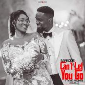 SARKODIE FT. KING PROMISE - Can't Let You Go