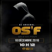 Dj Arsenal - On S'en Fout (Os'f)
